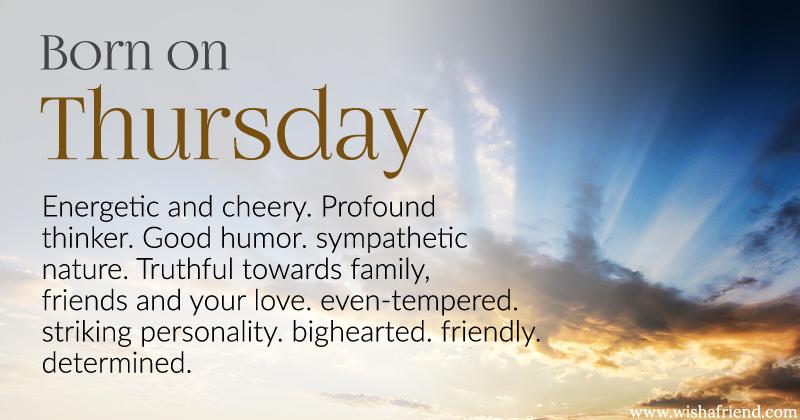 day of birth born on thursday