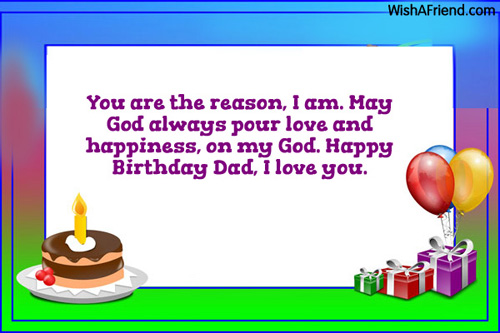 Birthday Wishes For Dad – Happy Birthday Greeting Text