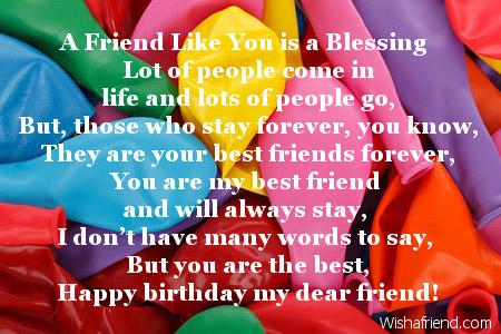 Friends Birthday Poems: http://www.wishafriend.com/birthday/friends-birthday-poems.php