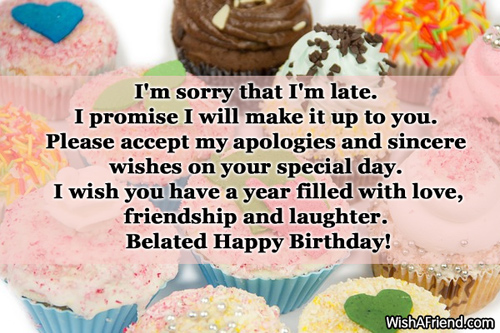 Belated Birthday Gifts Messages Cute Birthday Gift – Late Birthday Card Messages